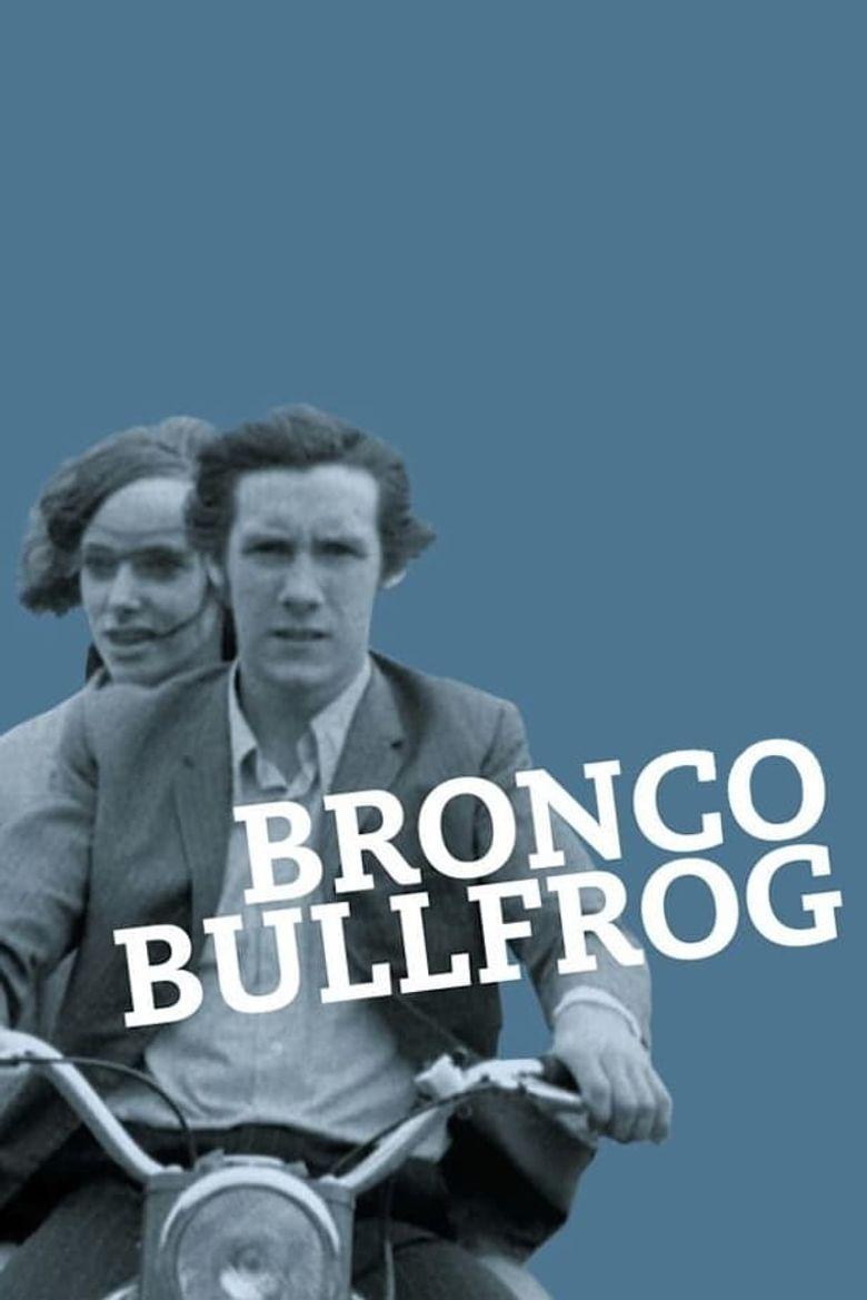 Bronco Bullfrog Poster