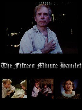 The Fifteen Minute Hamlet Poster