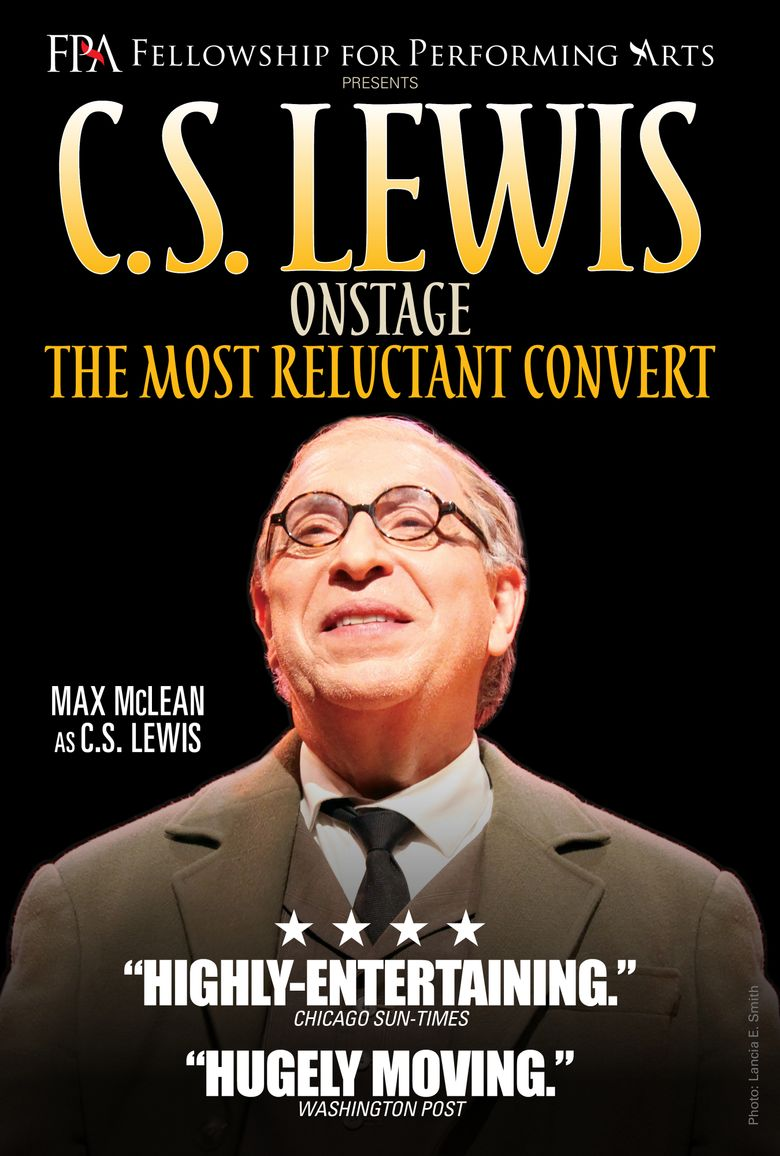 C.S. Lewis Onstage: The Most Reluctant Convert Poster