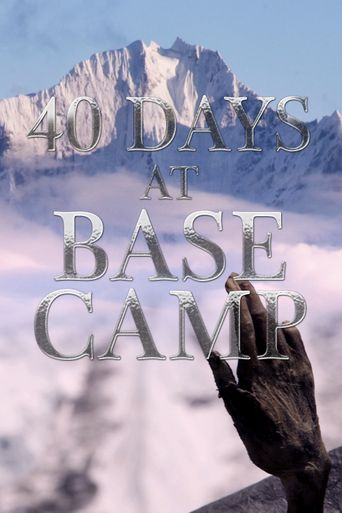 40 Days at Base Camp Poster