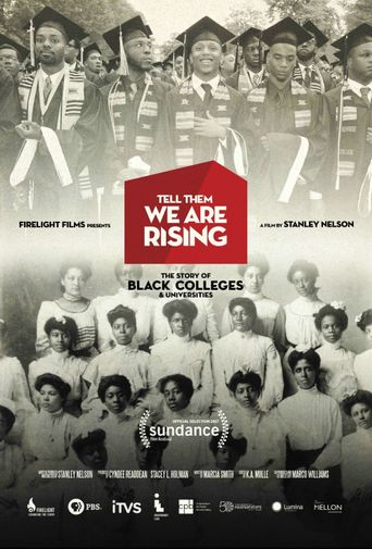 Tell Them We Are Rising: The Story of Black Colleges and Universities Poster