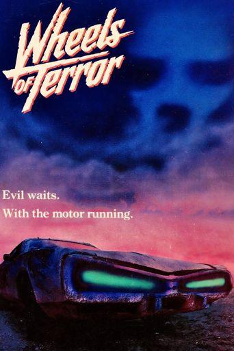 Wheels of Terror Poster