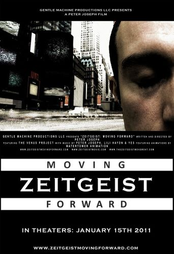 Watch Zeitgeist: Moving Forward