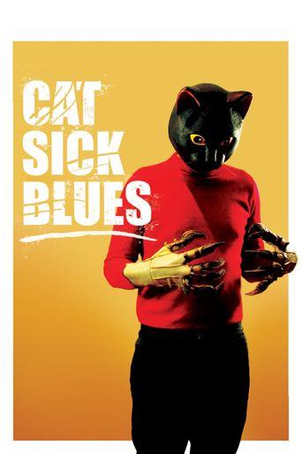 Cat Sick Blues Poster