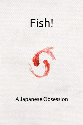 Fish! A Japanese Obsession Poster