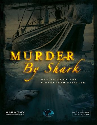 Murder by Shark: Mysteries of the Birkenhead Disaster Poster