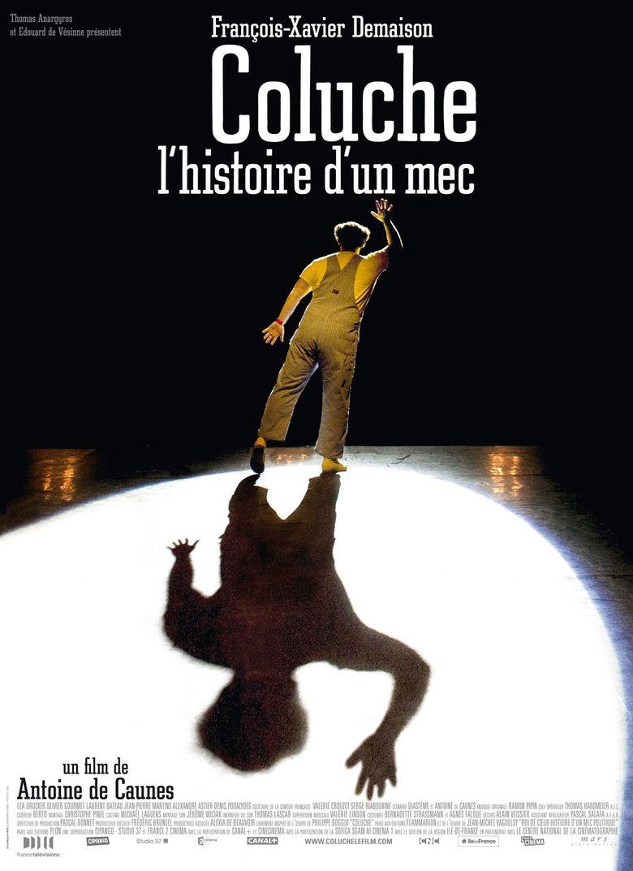 Coluche, L'histoire d'un Mec Poster