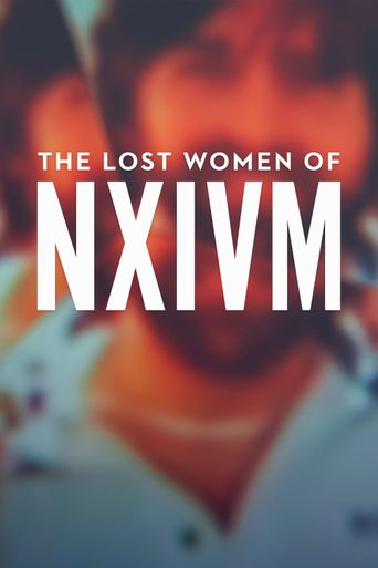 The Lost Women of NXIVM Poster