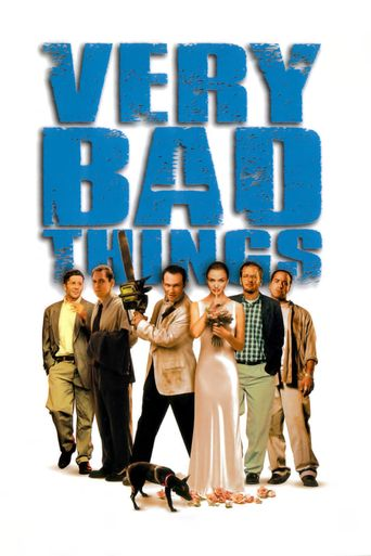 Watch Very Bad Things