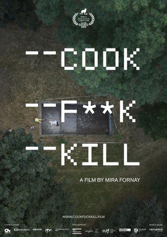Cook F**k Kill Poster