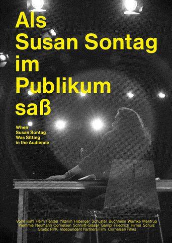 Als Susan Sontag im Publikum saß Poster