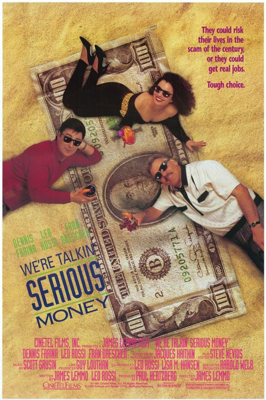 We're Talkin' Serious Money Poster