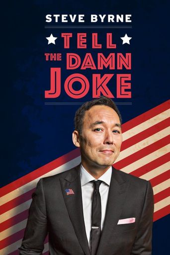 Steve Byrne: Tell The Damn Joke Poster