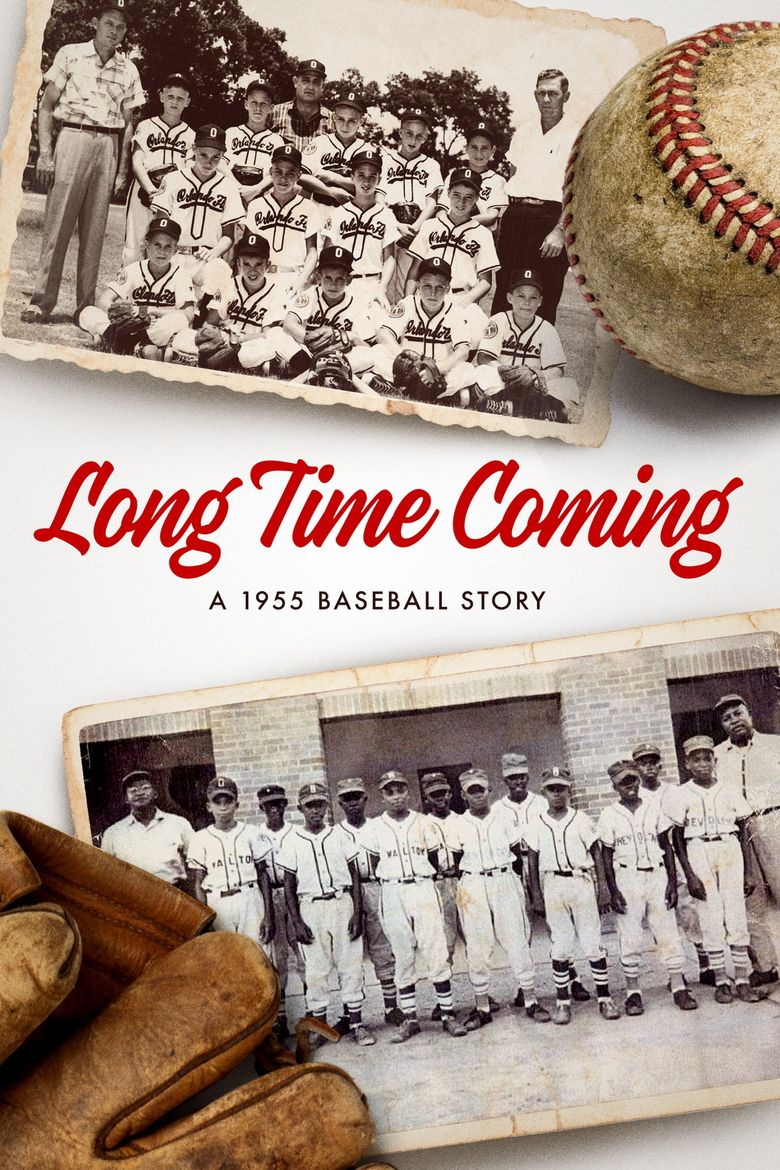 Long Time Coming: A 1955 Baseball Story Poster
