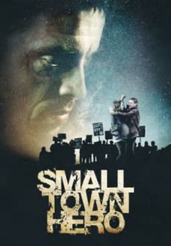 Small Town Hero Poster