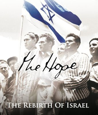 The Hope: The Rebirth of Israel Poster