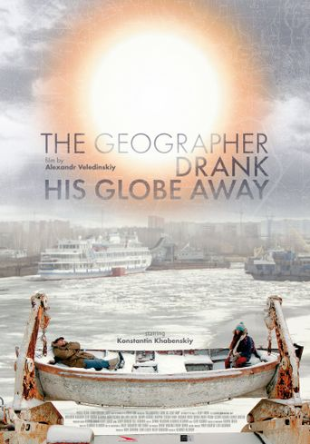 The Geographer Drank His Globe Away Poster