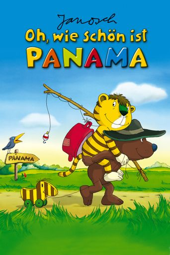 Oh, wie schön ist Panama Poster
