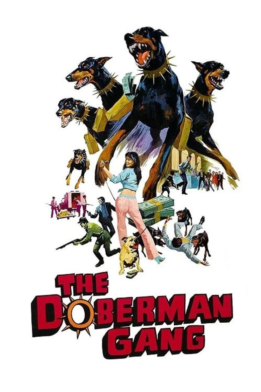 The Doberman Gang Poster