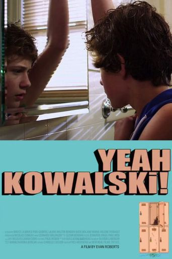 Yeah Kowalski! Poster