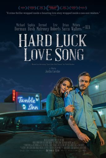 Hard Luck Love Song Poster