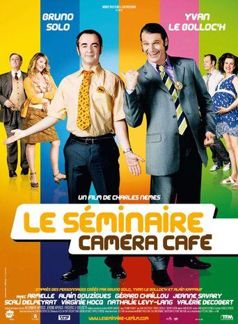 Le séminaire Caméra Café Poster