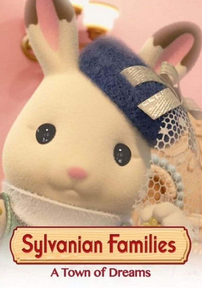 Sylvanian Families: A Town of Dreams Poster