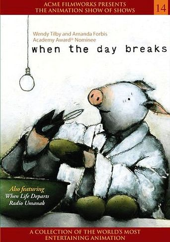When the Day Breaks Poster