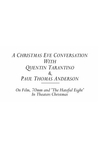 A Christmas Eve Conversation With Quentin Tarantino & Paul Thomas Anderson Poster