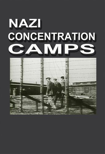 Watch Nazi Concentration Camps