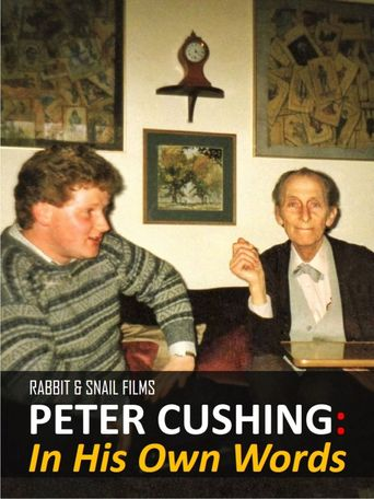 Peter Cushing: In His Own Words Poster