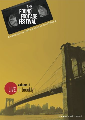 Found Footage Festival Volume 1: Live in Brooklyn Poster