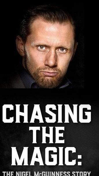 Chasing the Magic: The Nigel McGuinness Story Poster