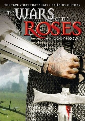 The Wars of the Roses: A Bloody Crown Poster