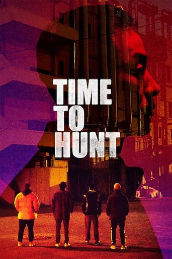 Time to Hunt Poster