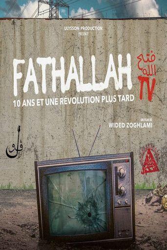 Fathallah TV, 10 ans et une révolution plus tard Poster