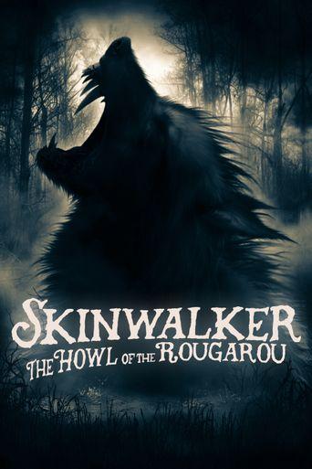 Skinwalker: The Howl of the Rougarou Poster