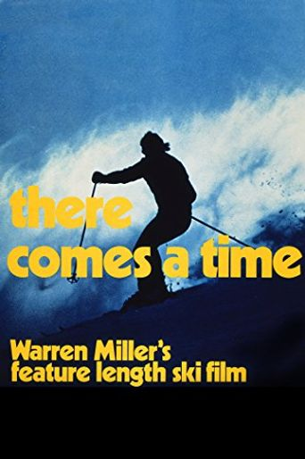 Warren Miller's There Comes a Time Poster