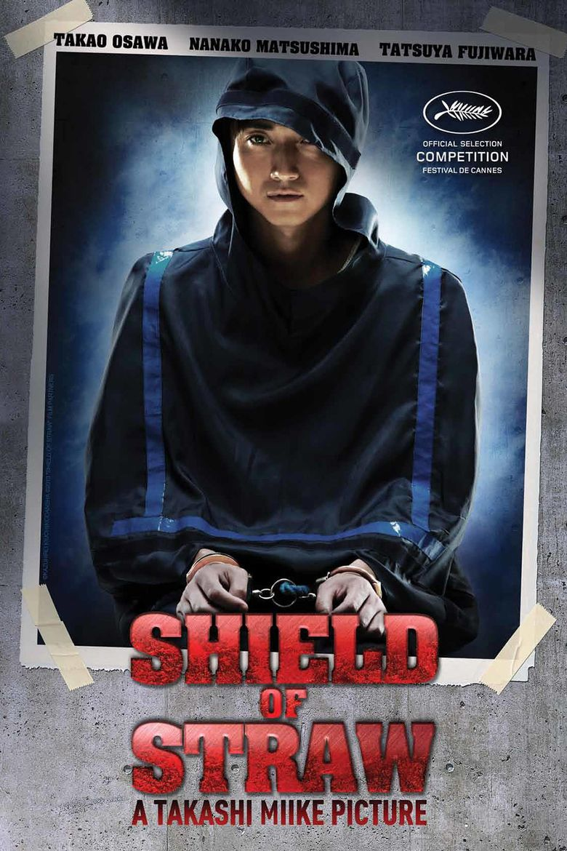 Shield of Straw Poster
