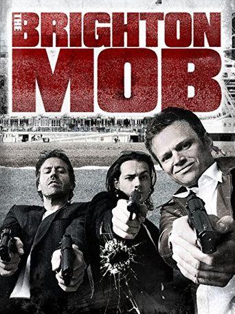The Brighton Mob Poster