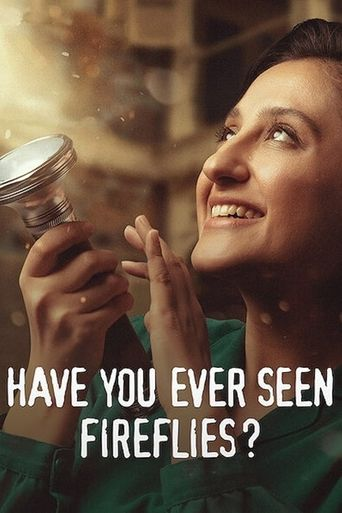 Have You Ever Seen Fireflies? Poster
