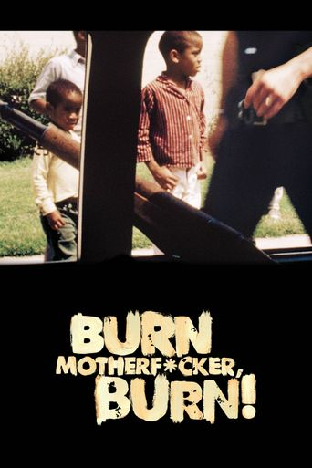 Burn Motherfucker, Burn! Poster