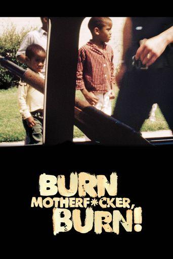 Burn Motherfucker, Burn! Poster