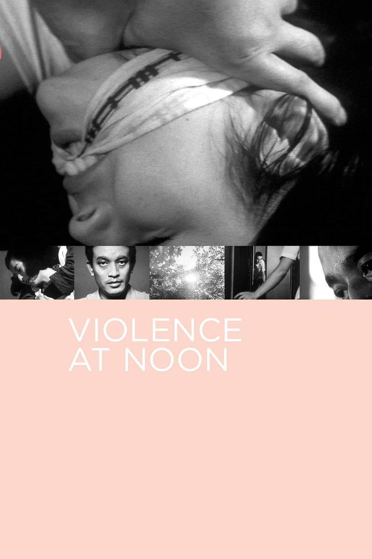 Violence at Noon Poster