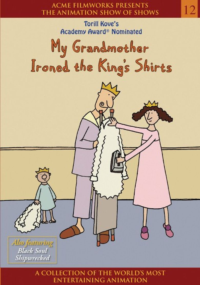 My Grandmother Ironed the King's Shirts Poster