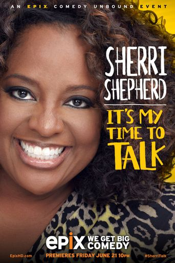 Sherri Shepherd: It's My Time to Talk Poster