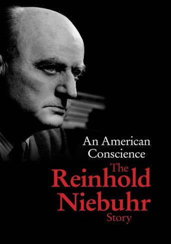 An American Conscience: The Reinhold Niebuhr Story Poster