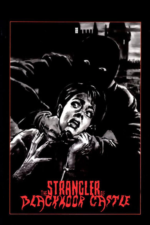 The Strangler of Blackmoor Castle Poster