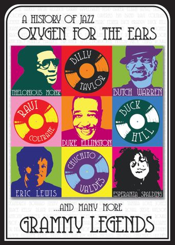 History of Jazz: Oxygen for the Ears Poster