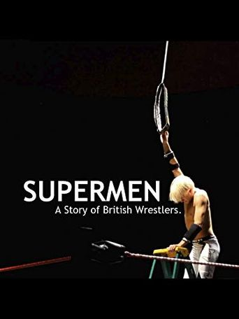 Supermen: A Story of British Wrestlers Poster